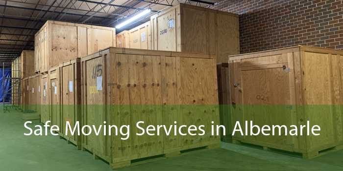 Safe Moving Services in Albemarle